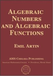 Cover of: Algebraic numbers and algebraic functions