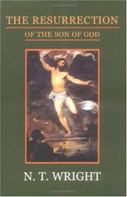 Cover of: The Resurrection of the Son of God (Christian Origins and the Question of God) | N. T. Wright