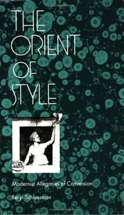 The Orient of Style by Beryl Schlossman