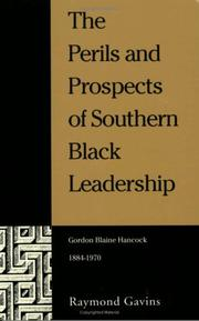 Cover of: perils and prospects of southern Black leadership | Raymond Gavins