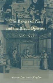 Cover of: The bakers of Paris and the bread question, 1700-1775