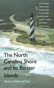 Cover of: The North Carolina Shore and Its Barrier Islands | Orrin H. Pilkey