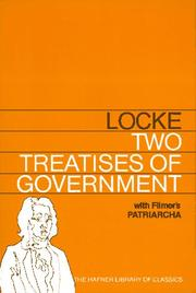 Cover of: TWO TREATISES OF GOVERNMENT WITH A SUPPLEMENT CONTAINING SIR ROBERT FILMER