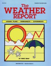 Cover of: The weather report: lesson plans, worksheets, and experiments
