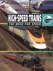Cover of: High Speed Trains (The Need for Speed)