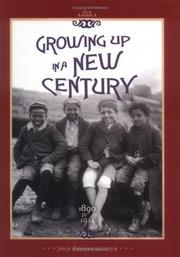 Cover of: Growing up in a new century, 1890 to 1914