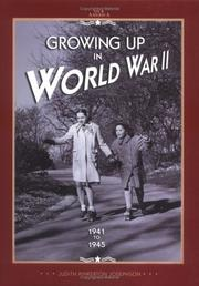 Cover of: Growing up in World War II, 1941-1945