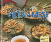 Cooking the Vietnamese way by Chi Nguyen