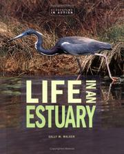 Cover of: Life in an Estuary: The Chesapeake Bay (Ecoystems in Action)