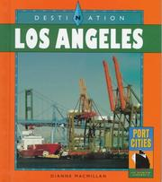Cover of: Destination Los Angeles | Dianne M. MacMillan