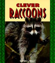Cover of: Clever Raccoons (Pull Ahead Books) | Kristin L. Nelson