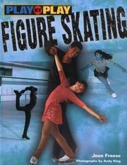 Cover of: Play-By-Play Figure Skating (Play-By-Play) | Joan Freese