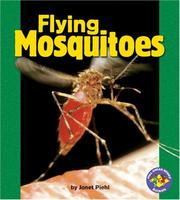Cover of: Flying mosquitoes | Janet Piehl