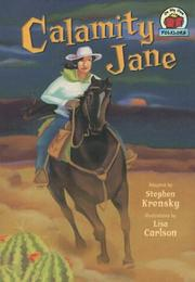 Cover of: Calamity Jane (On My Own Folklore) | Stephen Krensky