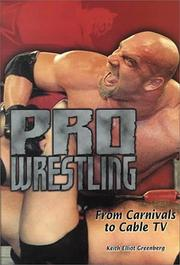 Cover of: Pro Wrestling: From Carnivals to Cable TV (Lerner's Sports Legacy Series)