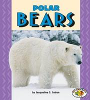 Cover of: Polar Bears (Pull Ahead Books) | Jacqueline S. Cotton