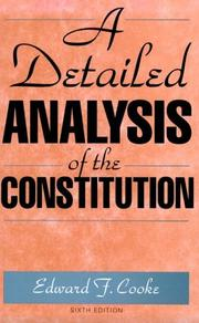 Cover of: A detailed analysis of the Constitution | Edward Francis Cooke