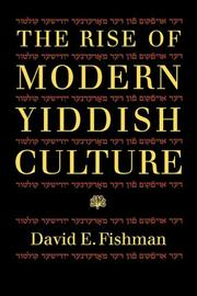 Cover of: The rise of modern Yiddish culture