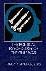 Cover of: The Political Psychology of the Gulf War | Stanley Renshon