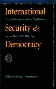 Cover of: International Security and Democracy | Jorge I. Dominguez