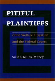 Cover of: Pitiful plaintiffs: child welfare litigation and the federal courts