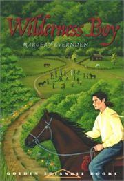 Wilderness boy by Margery Evernden