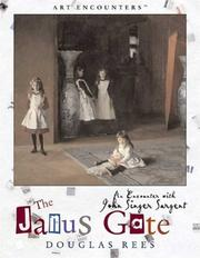 Cover of: The Janus gate: an encounter with John Singer Sargent