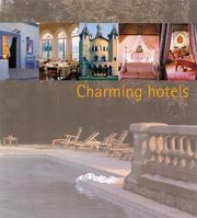 Charming Hotels by Francisco Asensio Cerver, Anna Tiessler, Francisco Po Egea