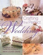 Cover of: Crafting the Perfect Wedding