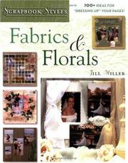 Cover of: Fabrics & Florals (Scrapbook Styles)