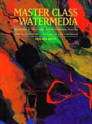 Cover of: Master class in watermedia | Edward H. Betts