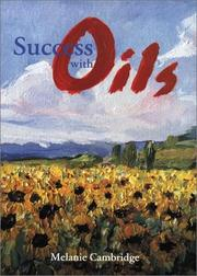 Cover of: Success with oils | Melanie Cambridge