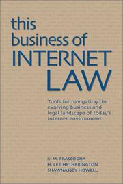Cover of: This Business of Internet Law | X. M. Frascogna