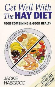 Cover of: Get Well With the Hay Diet | Jackie Habgood