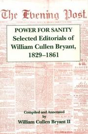 Cover of: Power for sanity: selected editorials of William Cullen Bryant, 1829-1861