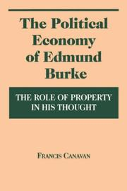 Cover of: The Political Economy of Edmund Burke | Francis Canavan
