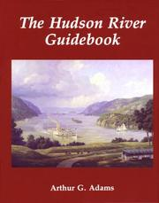 Cover of: The Hudson river guidebook | Arthur G. Adams