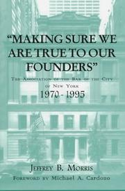 Cover of: Making sure we are true to our founders | Jeffrey Brandon Morris