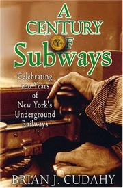 Cover of: A Century of Subways | Brian Cudahy