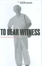Cover of: To Bear Witness | Kevin Cahill