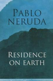 Cover of: Residence on Earth = | Pablo Neruda
