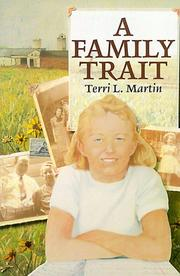 Cover of: A family trait | Terri Martin