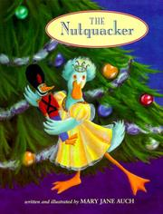 Cover of: The nutquacker by Mary Jane Auch