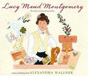 "Cover of: Lucy Maud Montgomery: author of ""Anne of Green Gables"""