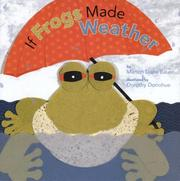 Cover of: If frogs made weather | Marion Dane Bauer