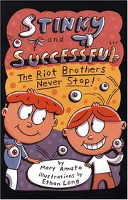 Cover of: Stinky and Successful: The Riot Brothers Never Stop