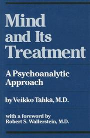 Mind & Its Treatment: A Psychoanalytic Approach