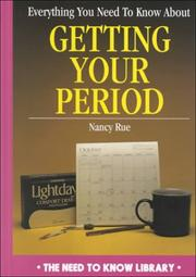 Cover of: Everything you need to know about getting your period