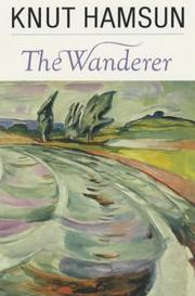 Cover of: The wanderer | Knut Hamsun