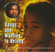 Cover of: Gangs and wanting to belong | Stanley Tookie Williams